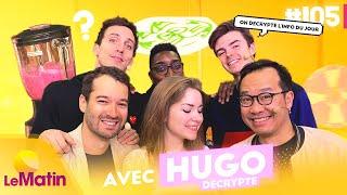 Le retour du smoothie de Kyria et le 1V1 vérité avec Hugo Décrypte !   Le Matin #105