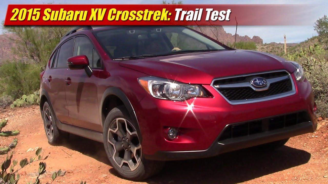 Test Subaru Xv >> 2015 Subaru XV Crosstrek Trail Test - YouTube