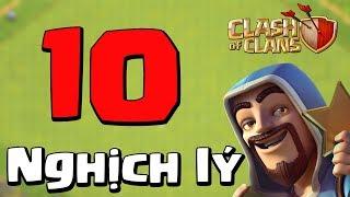 [TOP] 10 NGHỊCH LÝ THÚ VỊ TRONG CLASH OF CLANS | FUN FACTS IN COC