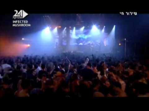 Infected mushroom Live 2007 Tel Aviv