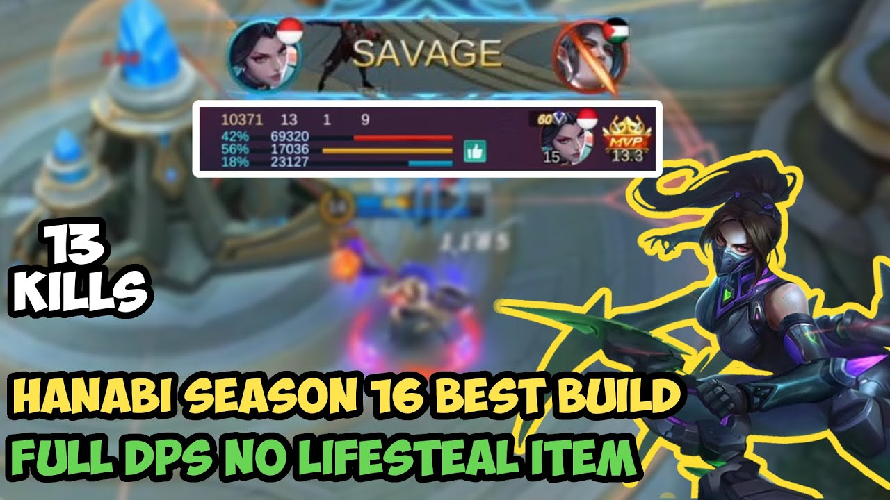 Savage!!! Hanabi Season 16 Best Build 2020 | No Lifesteal Item - Mobile Legends