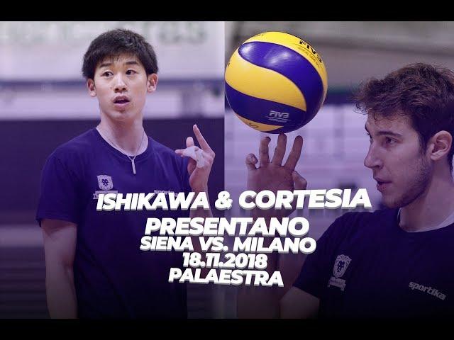 Ishikawa & Cortesia presentano #SienaMilano - 8a GIORNATA RS
