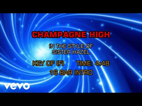Sister Hazel - Champagne High (Karaoke)