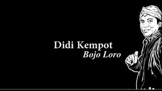 Didi Kempot Bojo Loro Lyric