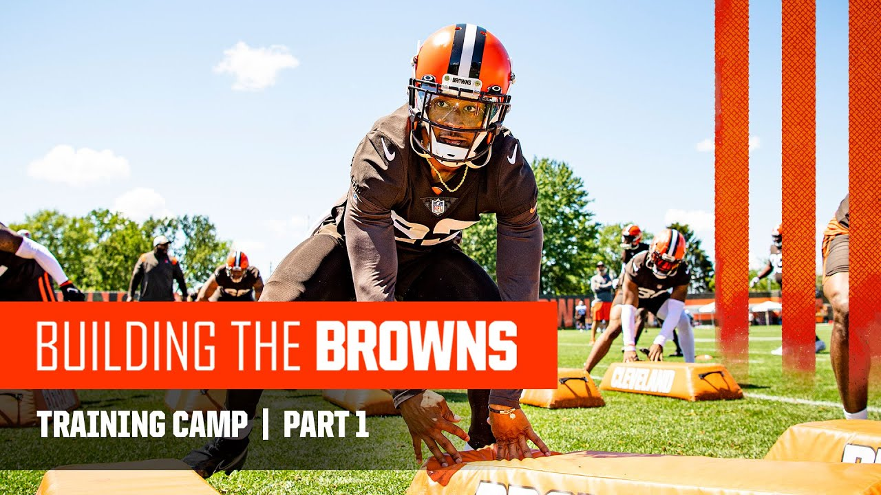 Download Building The Browns 2021: Training Camp   Part 1 (Ep. 6)