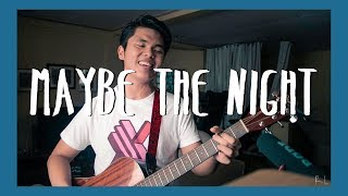 Ben&Ben - Maybe the Night (Acoustic Cover)