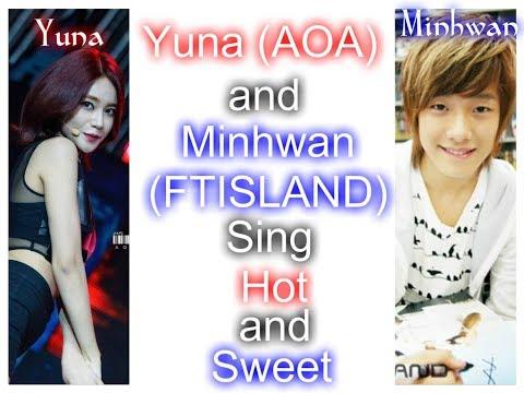 Yuna (AOA) and Minhwan (FTISLAND) - Hot and Sweet