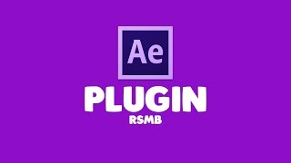 วิธีลง Plugin after effect CC | CS6 (RSMB)