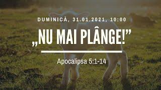 Sfanta Treime Braila - 31 Ianuarie 2021 - Iosua Faur - Apocalipsa 5:1-14