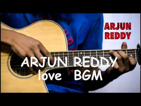 Arjun Reddy love BGM - (Fingerstyle Guitar cover)