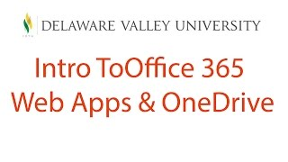 Office 365 - Intro to Web Apps & OneDrive