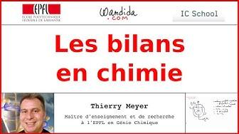 Les bilans en chimie | Thierry Meyer