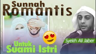 Download lagu SUAMI ISTRI ROMANTIS - Ceramah Singkat Syekh Ali Jaber