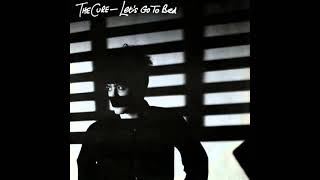 The Cure - Let's Go To Bed  (Extended 12 inch Dance Version)