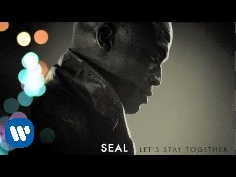 Seal - Let's Stay Together [Audio]