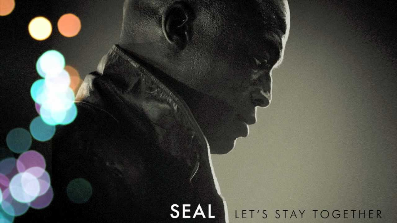 seal-lets-stay-together-audio-sealofficial