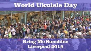 World Ukulele Day, Liverpool.  Bring Me Sunshine Megabusk 2019