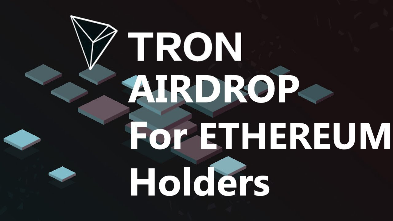 Tron Airdrop for Ethereum Holders - How to claim Tron Airdrop 2018 - TRX  airdrop