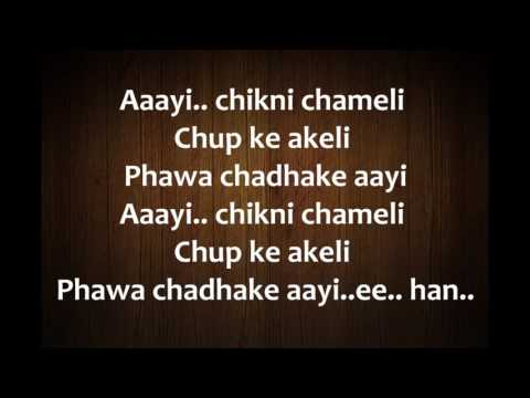 Copy of Chikni Chameli Hindi Song Lyrics from Agneepath