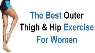 Best Outer Thigh & Hip Exercise At Home