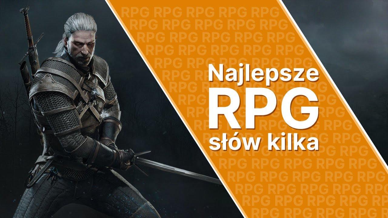 Najlepsze gry RPG? Sprawdź to!