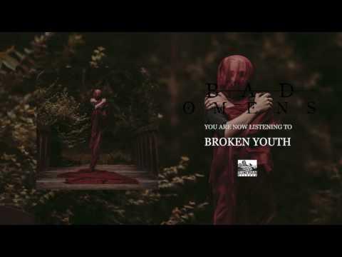 BAD OMENS - Broken Youth