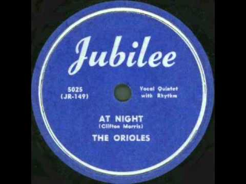 The Orioles   At Night 1950