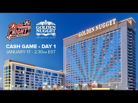 Golden Nugget - Atlantic City - Cash Game Day 1