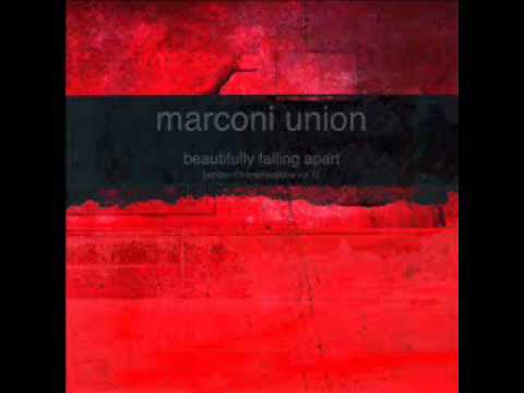 Marconi Union - A Shower Of Sparks (Beautifully Falling Apart [Ambient Transmissions Vol. 1])