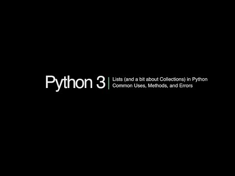 Python 3 Programming Course: 7 - Lists