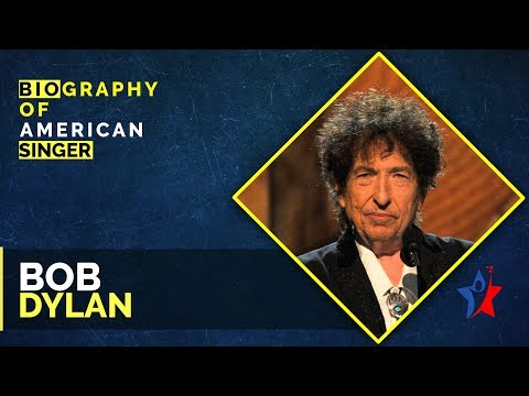 Bob Dylan Short Biography - American Singer-songwriter