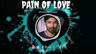 Nadagam Nadathi   PAIN OF LOVE ❤️ ❤️ ❤️ BGM status