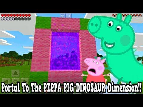 Minecraft Pe - Portal To The Peppa Pig Dinosaur Dimension - Mcpe Portal To The George Dinosaur!!!