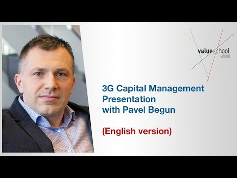 3G Capital Management presentation with Pavel Begun (English