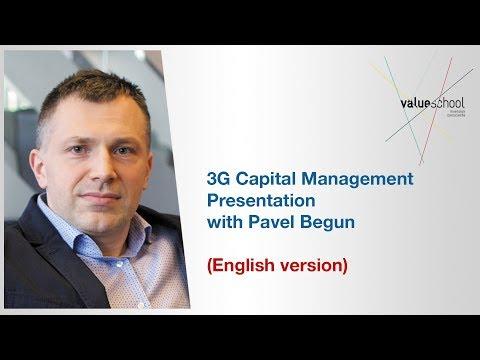 3G Capital Management presentation with Pavel Begun (English)