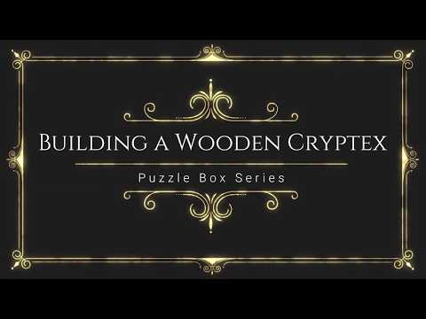 How to build Cryptex Puzzle Box Laser Cut FREE FILES to DIY