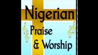 Nigerian gospel music - Yoruba Praise Worship 2016 - Wale Adebanjo