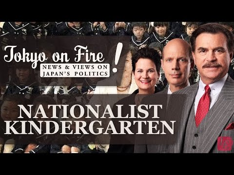 The Nationalist Kindergarten Scandal | Tokyo on Fire