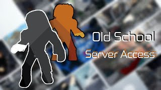Entry Point: Old School (Legend) [Server Access]