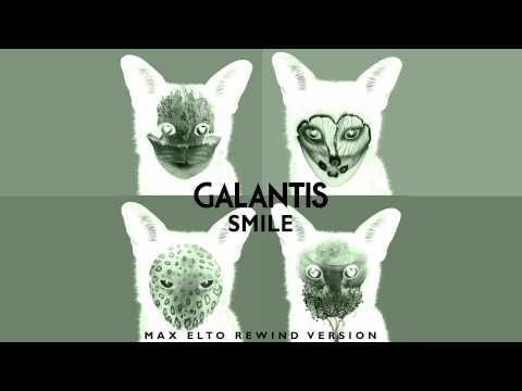 Galantis - Smile (Max Elto Remix)