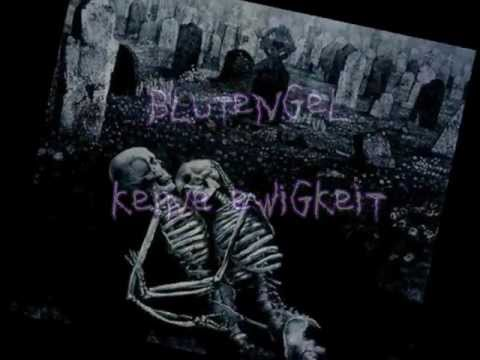 Blutengel- Keine Ewigkeit