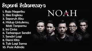 Lagu Noah FULL ALBUM Seperti Seharusnya