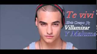 Te Vivi - Villamazar Ft Elvis Crespo Y Maluma