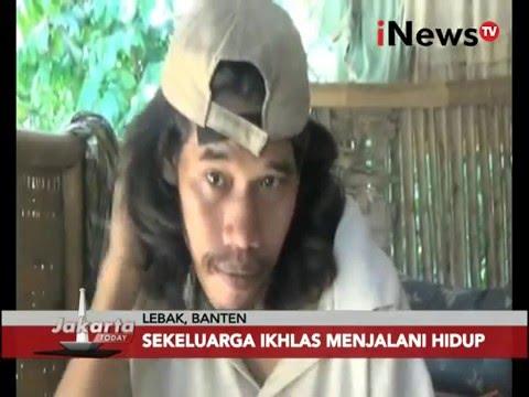 Inilah satu keluarga yang mengalami gangguan jiwa di Lebak, Banten - Jakarta Today 17/03