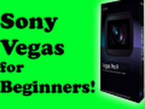 """""""SONY VEGAS"""" for BEGINNERS! Learn everything you need to know!"""
