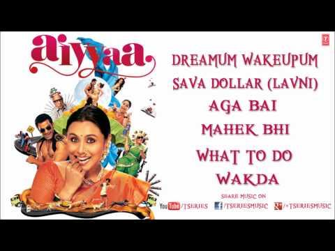 Aiyyaa Full Songs Jukebox   Rani Mukherjee, Prithviraj Sukumaran