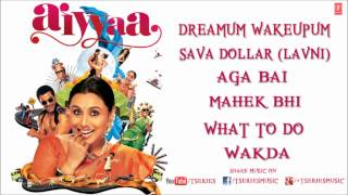 Aiyyaa Full Songs Jukebox | Rani Mukherjee, Prithviraj Sukumaran