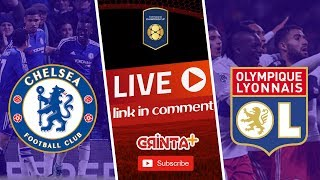 CHELSEA vs LYON - Live + Link ! International Champions Cup 2018