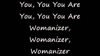 Womanizer - Britney Spears (Lyrics)