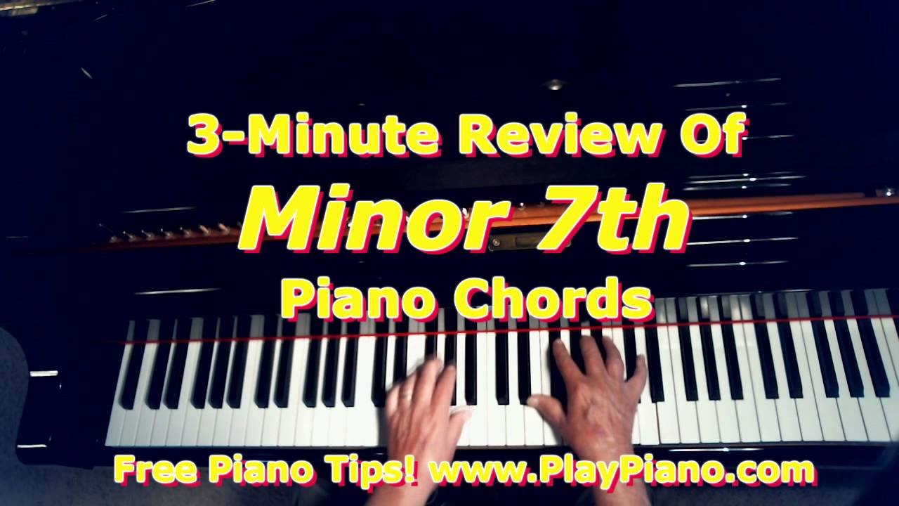 Minor 7th piano chords a quick review youtube minor 7th piano chords a quick review hexwebz Images